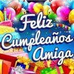 Feliz Cumpleaños Amiga Ideas Originales!