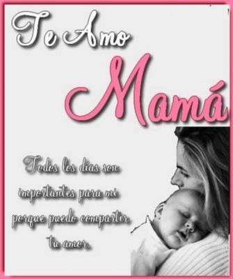 te amo mamá frases para dedicar